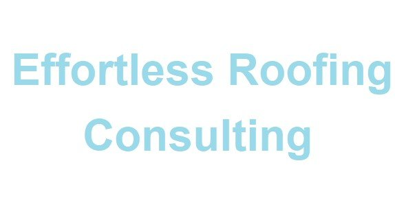 effortless roofing consulting