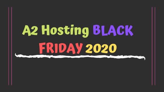 a2 hosting black friday deals 2020