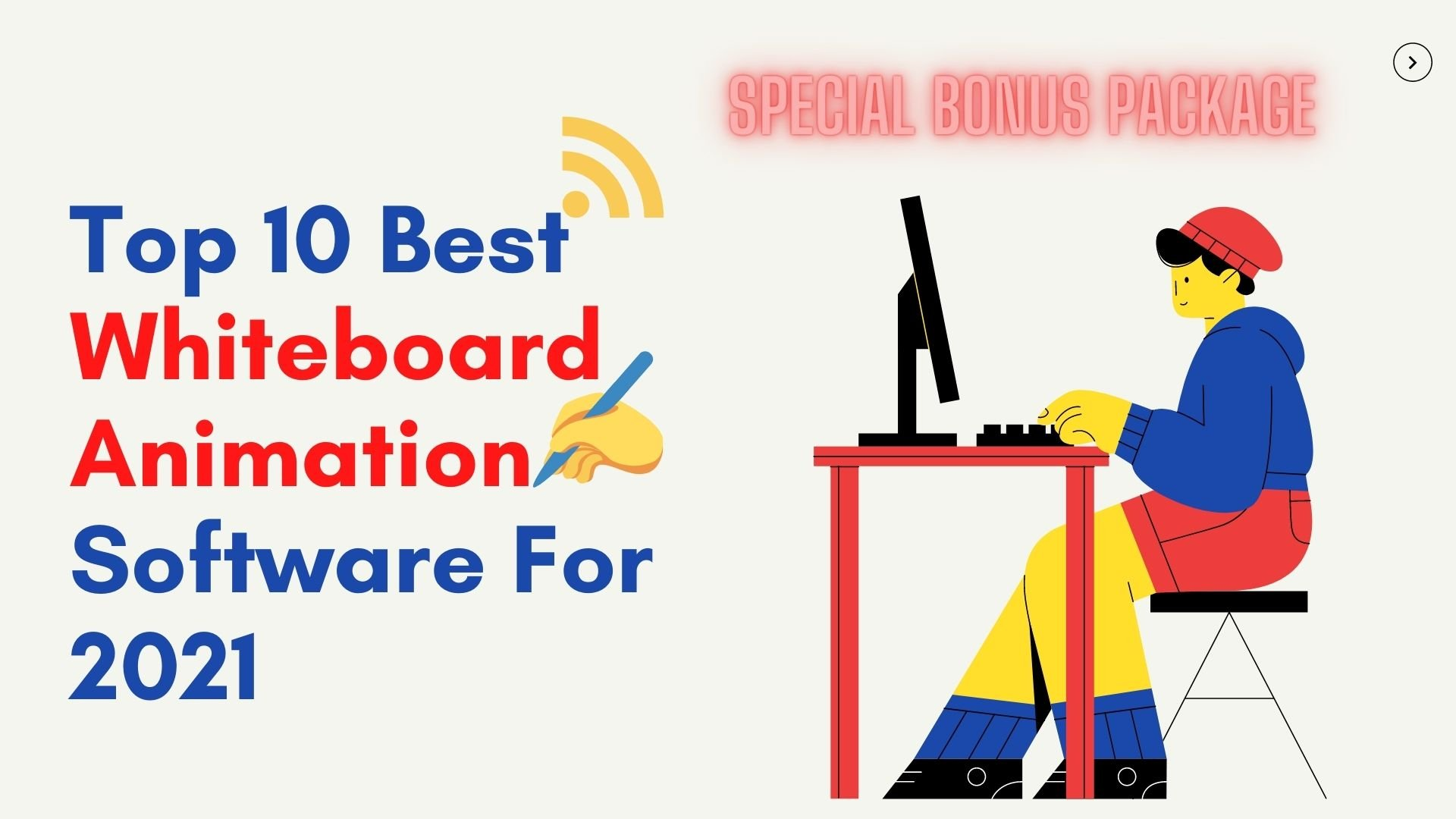 top 10 best whiteboard animation software 2021